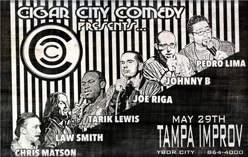 Cigar City Comedy Presents: Joe Riga & Friends