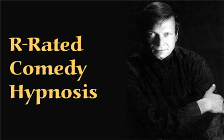 R-Rated Comedy Hypnosis with Gary Conrad