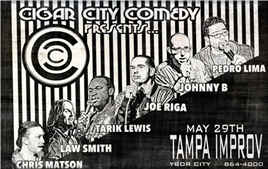 Cigar City Comedy Presents Joe Riga & Friends