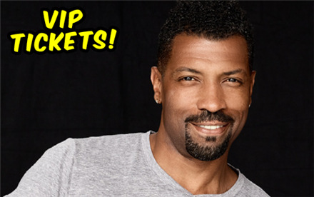 VIP Seating for Deon Cole