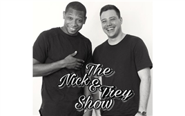 The Nick & Trey Show