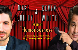 Humorousness w/ Myke Herlihy & Kevin White