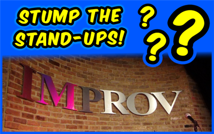 Stump the Stand-Ups!